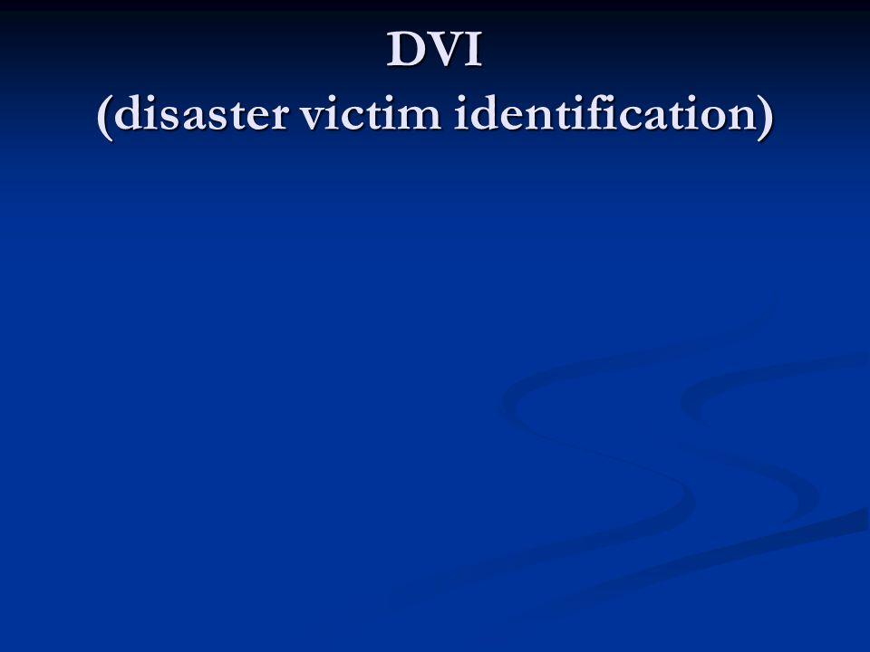 DVI (disaster victim identification)