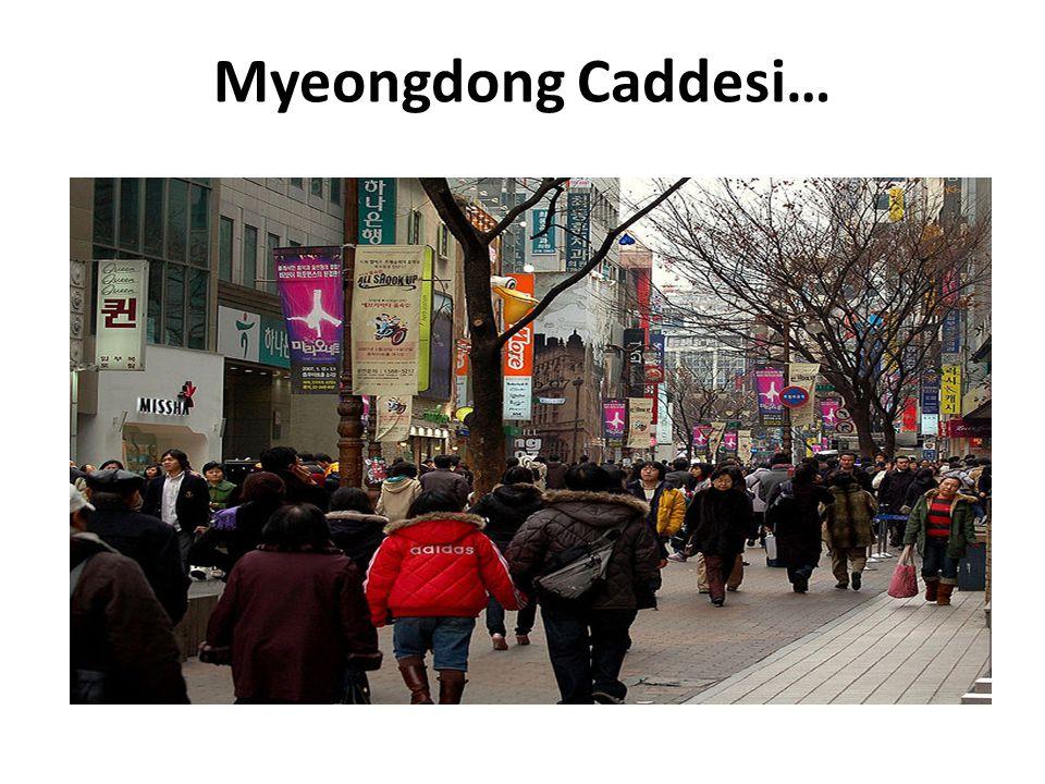 Myeongdong Caddesi…
