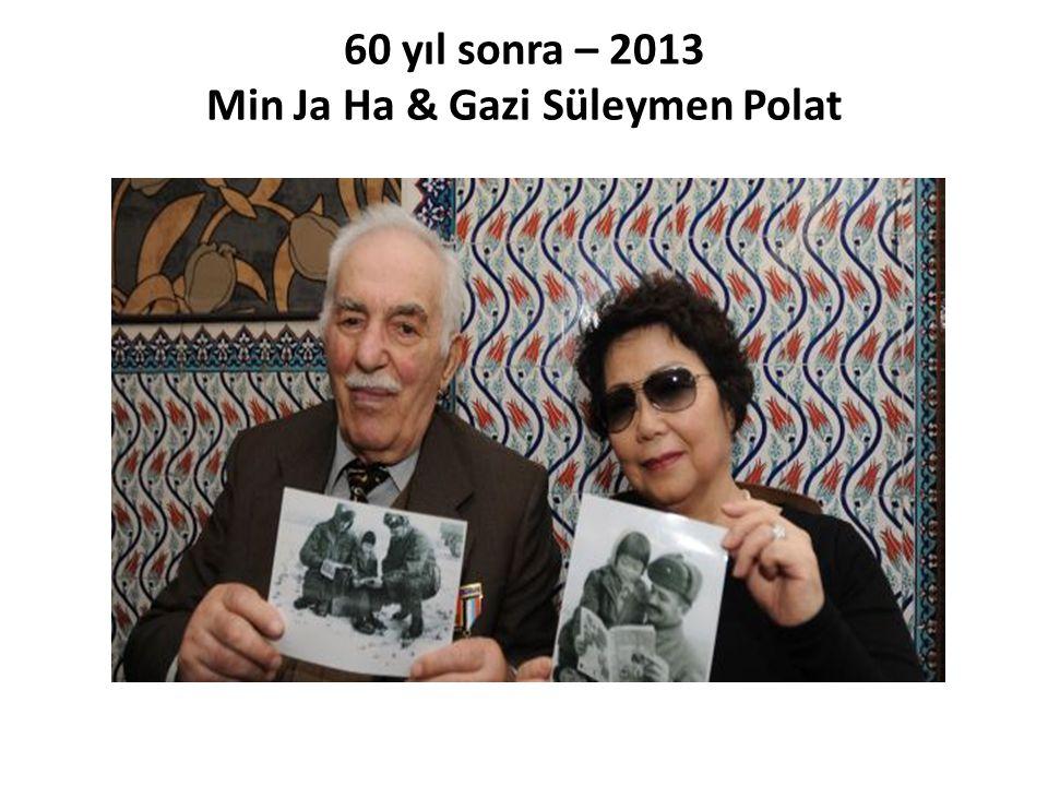 60 yıl sonra – 2013 Min Ja Ha & Gazi Süleymen Polat