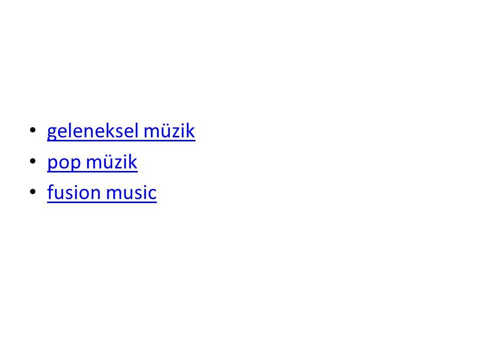 geleneksel müzik pop müzik fusion music