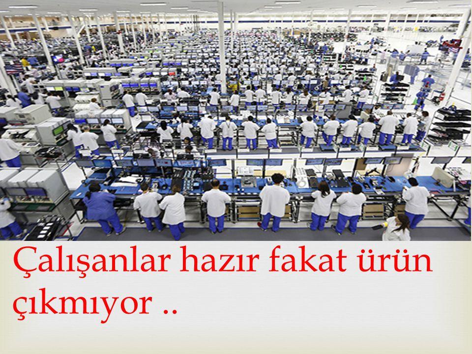 Bir fabrika düşünelim çok sipariş almış ürün yetiştirmesi gerekiyor