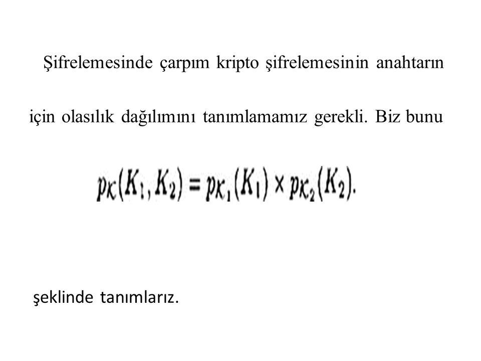 Yani Pk 1 dağılımın kullanarak K 1,Pk 2 dağılımını kullanarak K 2 seçeriz.