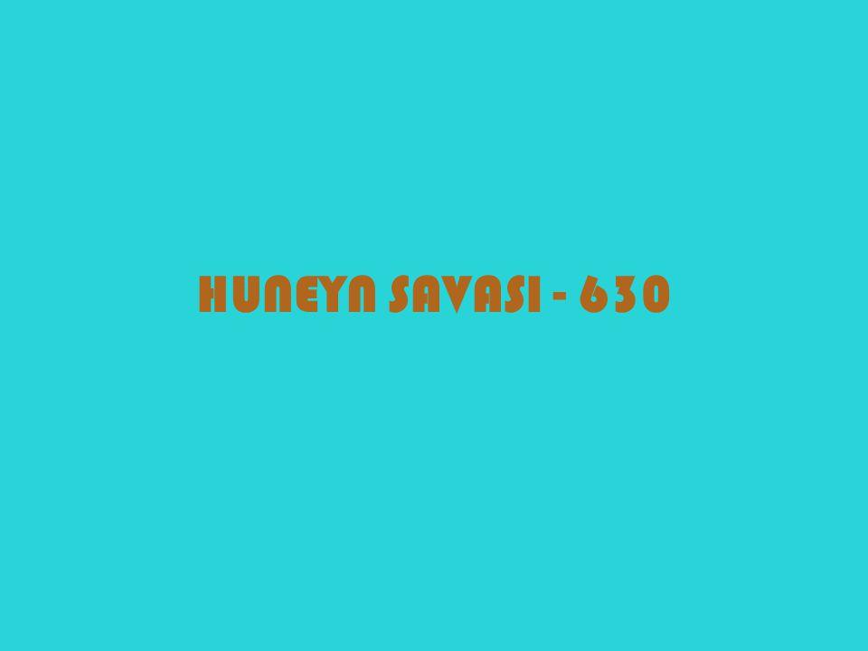 HUNEYN SAVASI - 630