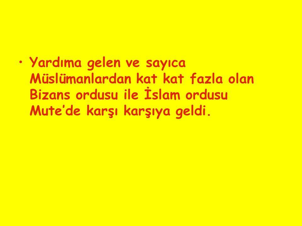 Yardıma gelen ve sayıca Müslümanlardan kat kat fazla olan Bizans ordusu ile İslam ordusu Mute'de karşı karşıya geldi.