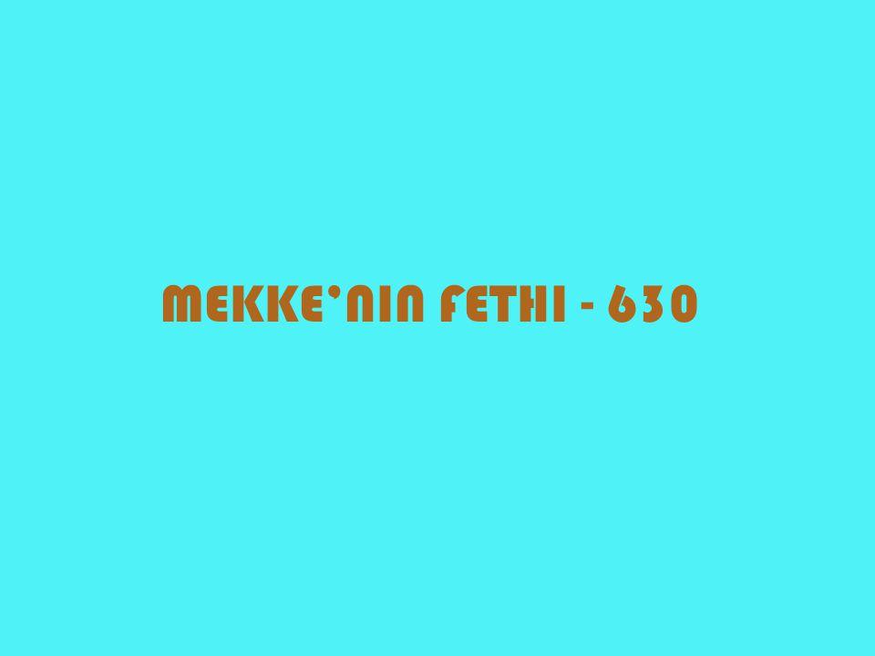 MEKKE'NIN FETHI - 630
