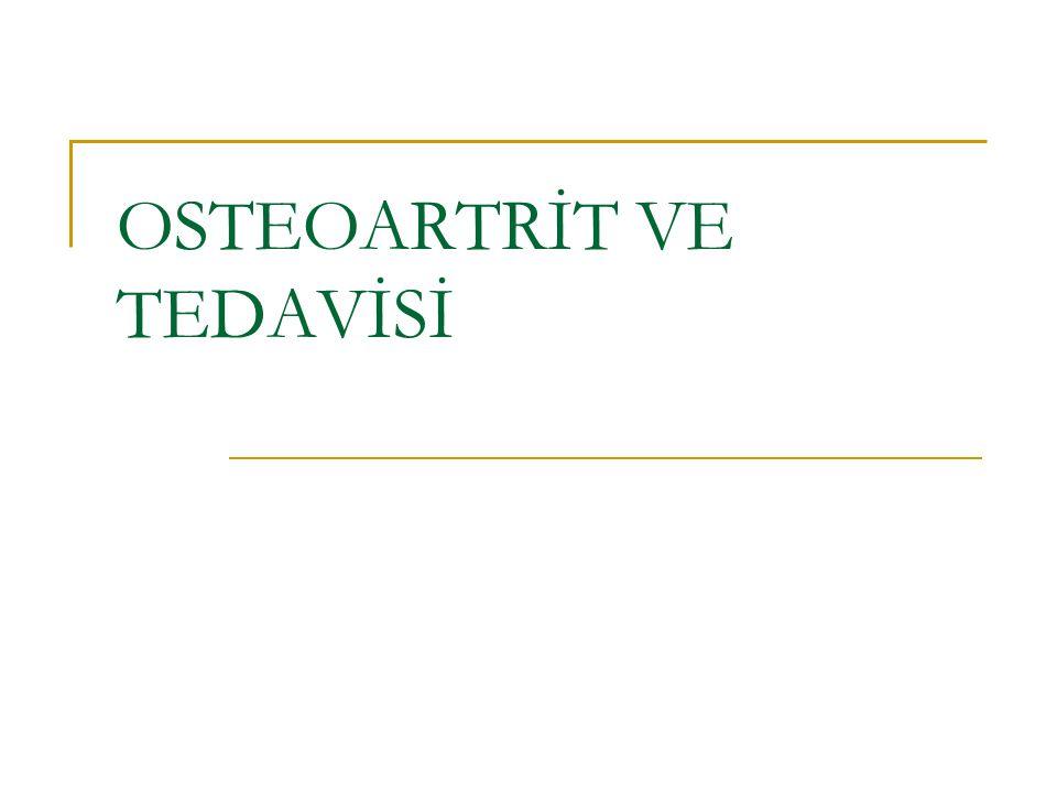 OSTEOARTRİT VE TEDAVİSİ