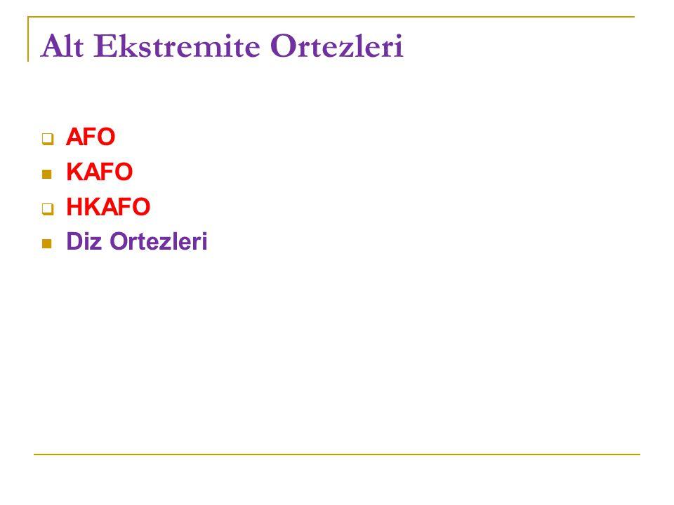 Alt Ekstremite Ortezleri  AFO KAFO  HKAFO Diz Ortezleri