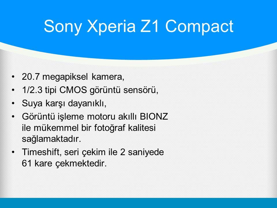 Sony Xperia Z1 Compact 20.7 megapiksel kamera, 1/2.3 tipi CMOS görüntü sensörü, Suya karşı dayanıklı, Görüntü işleme motoru akıllı BIONZ ile mükemmel bir fotoğraf kalitesi sağlamaktadır.