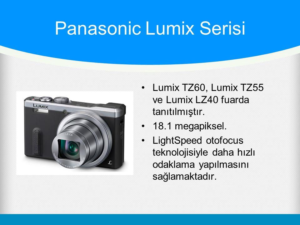 Panasonic Lumix Serisi Lumix TZ60, Lumix TZ55 ve Lumix LZ40 fuarda tanıtılmıştır.