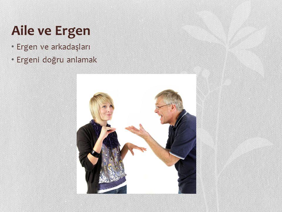 Aile ve Ergen Ergenlikte duygusal değişimler Ergenlik ve öfke