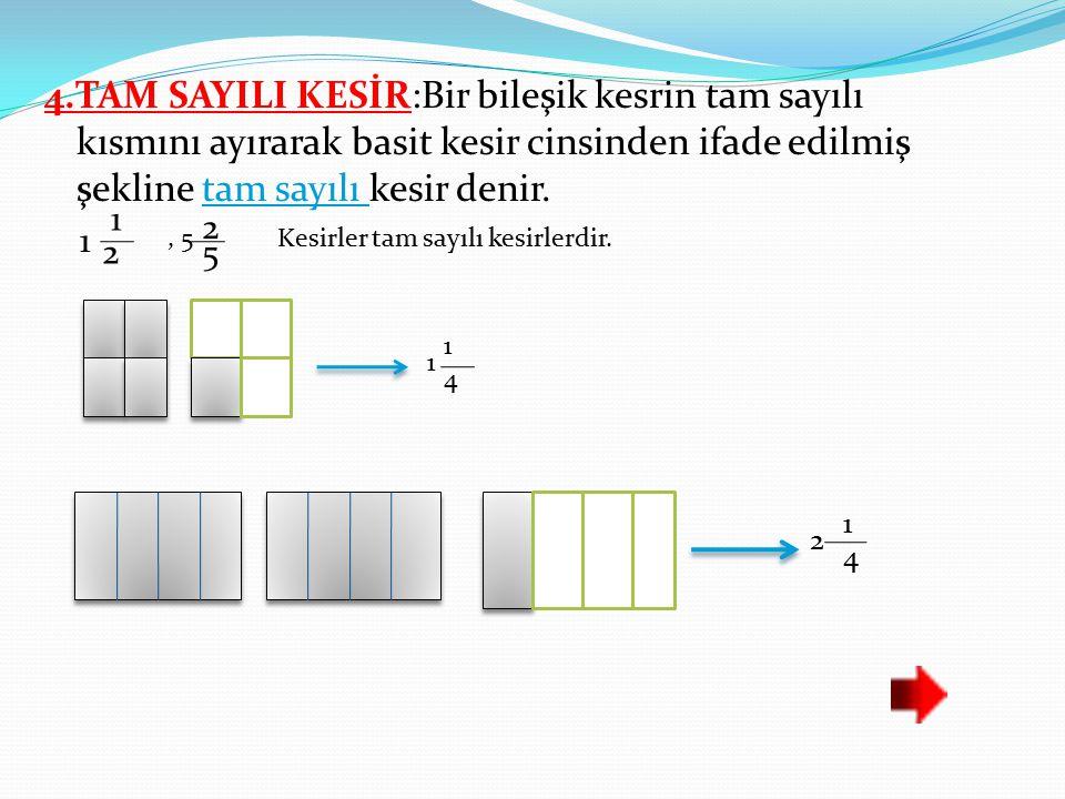 Soru: a bir doğal sayı olmak üzere 4 a kesrinin bileşik kesir olabilmesi için a'nın alabileceği değerler nelerdir? Çözüm :P ayı paydasından büyük veya