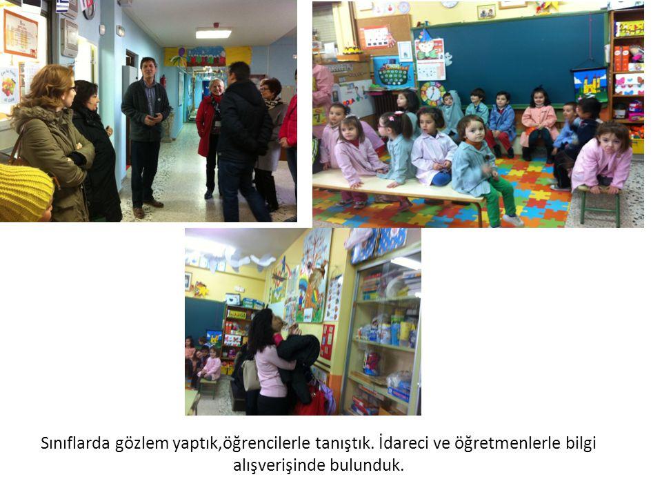 Sınıflarda gözlem yaptık,öğrencilerle tanıştık. İdareci ve öğretmenlerle bilgi alışverişinde bulunduk.