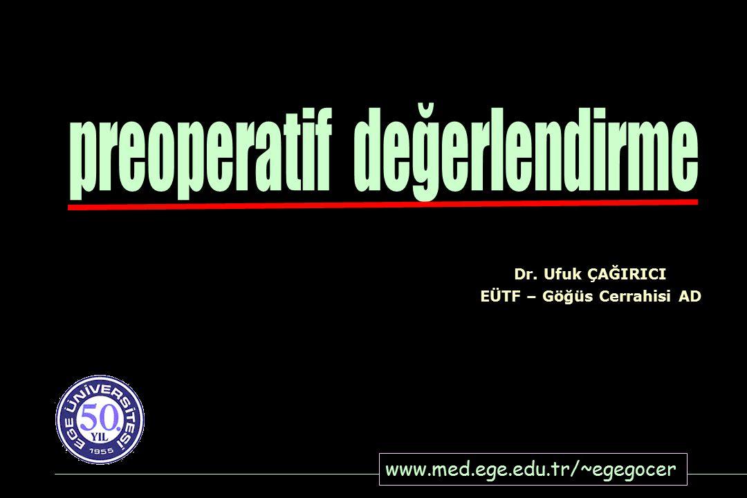   Spirometri   FEV 1, FVC, FEF %25–75, MVV   Arteriyel kan gazları   PaCO 2   PaO 2   Difüzyon kapasitesi   DLCO 1.
