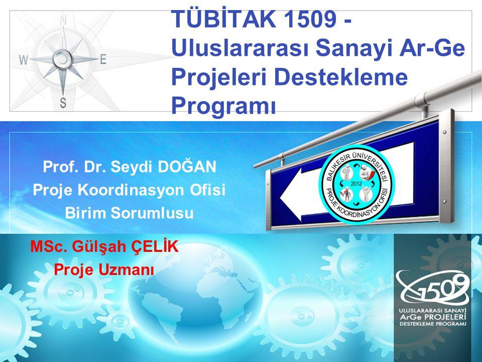 LOGO TÜBİTAK 1509 - Uluslararası Sanayi Ar-Ge Projeleri Destekleme Programı Prof.