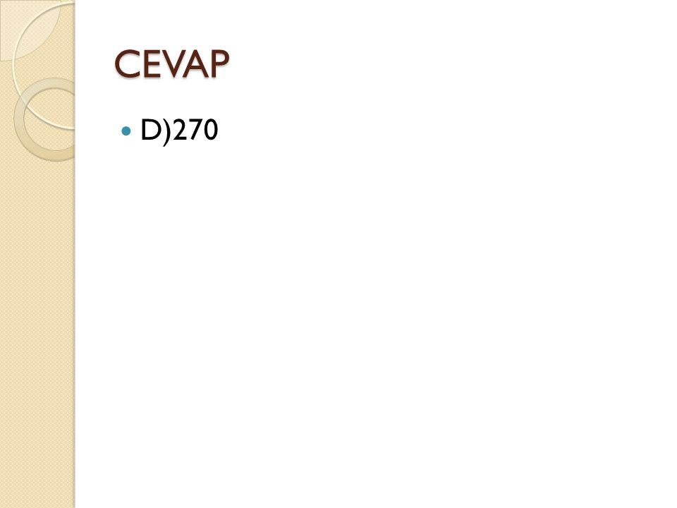 CEVAP D)270