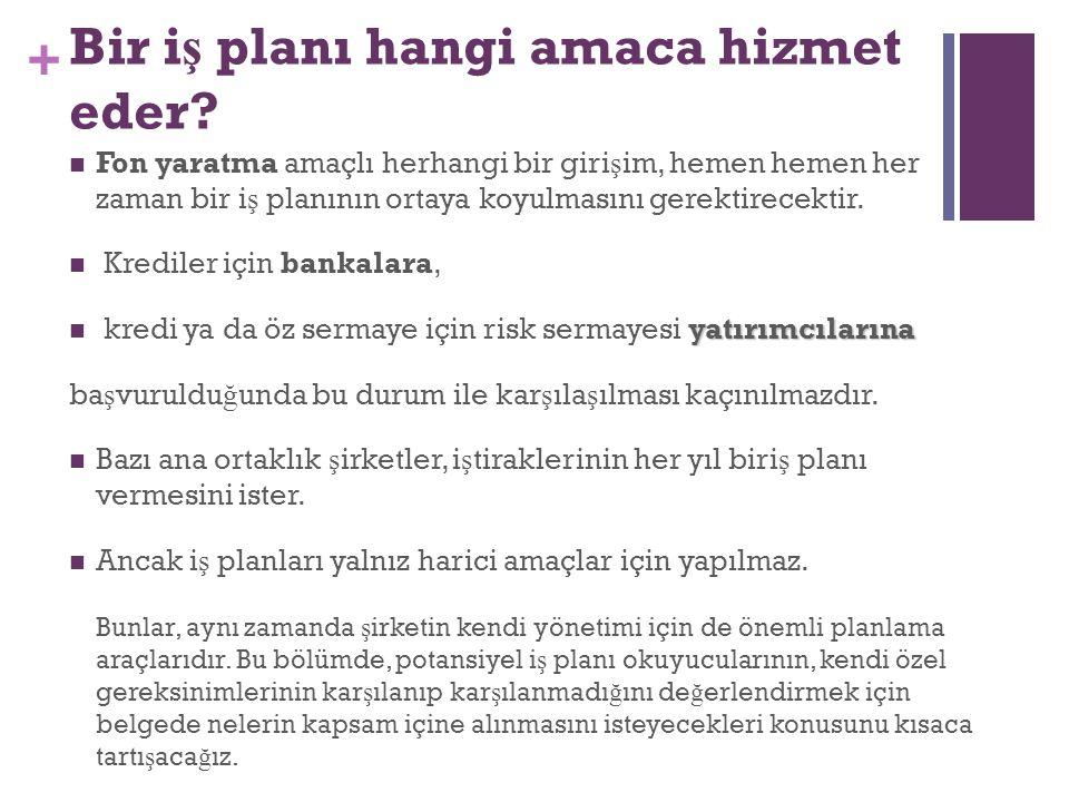 + Bir i ş planı hangi amaca hizmet eder.