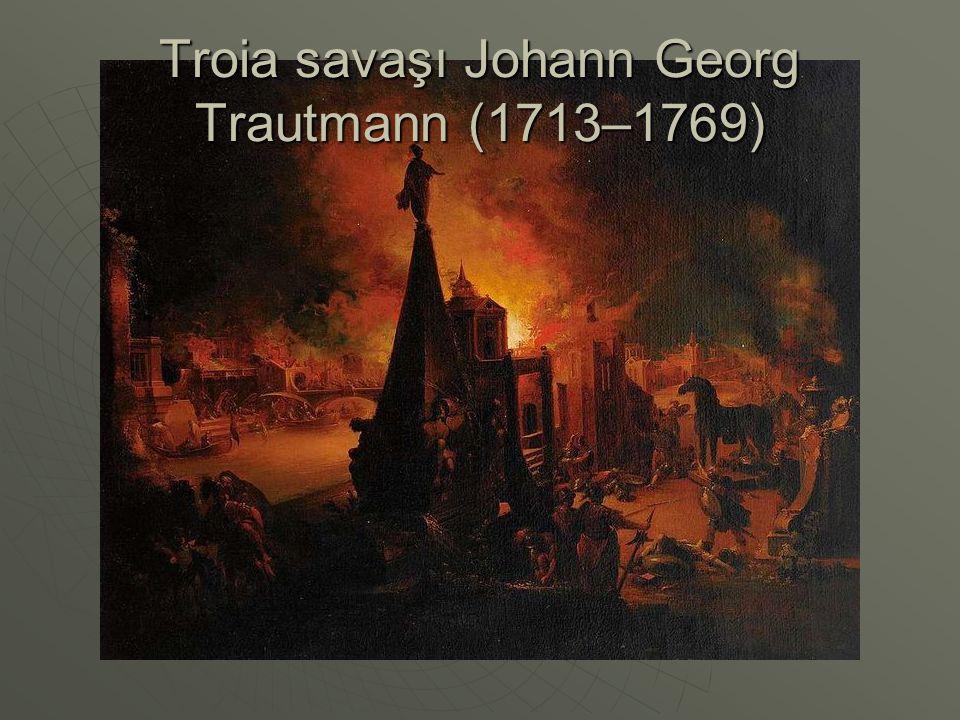 Troia savaşı Johann Georg Trautmann (1713–1769)