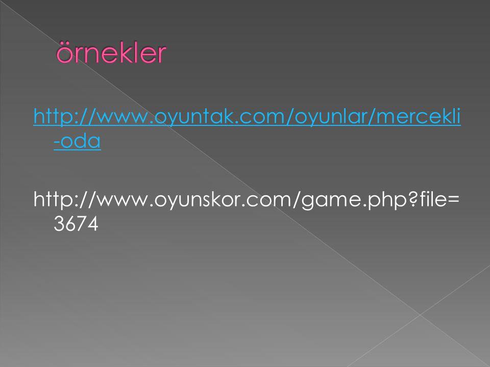 http://www.oyuntak.com/oyunlar/mercekli -oda http://www.oyunskor.com/game.php?file= 3674
