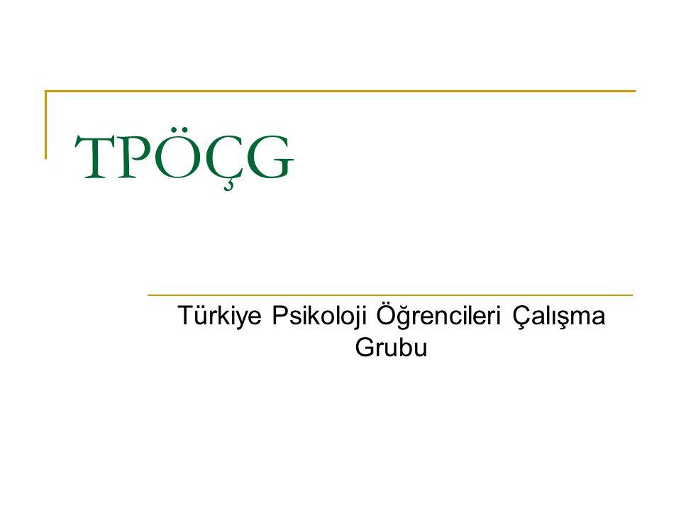 TPÖÇG Türkiye Psikoloji Öğrencileri Çalışma Grubu