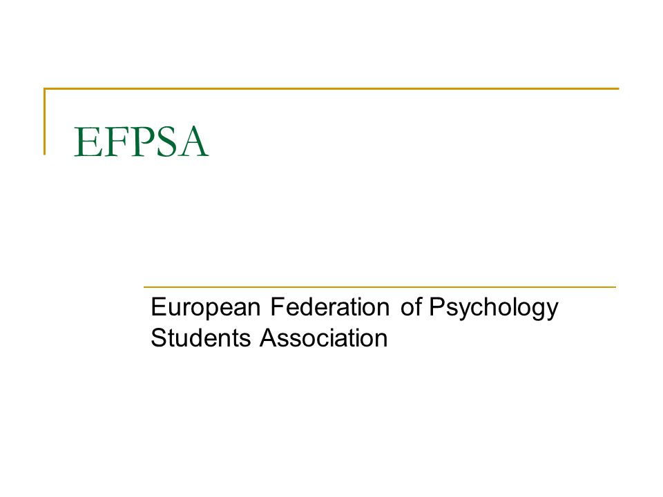 EFPSA European Federation of Psychology Students Association