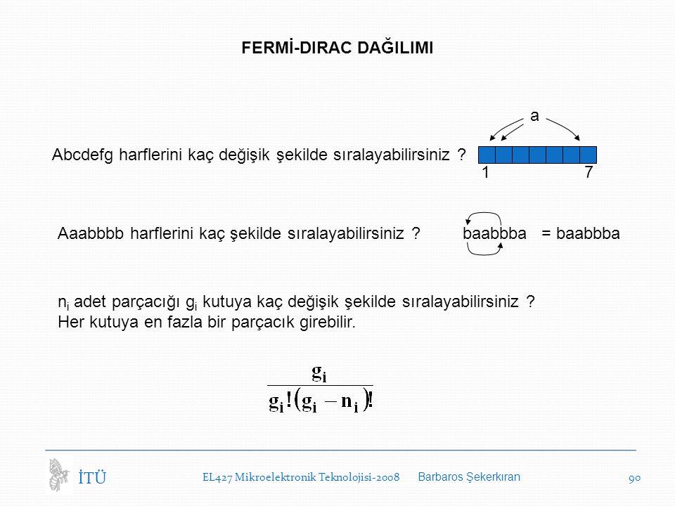 Abcdefg harflerini kaç değişik şekilde sıralayabilirsiniz ? Aaabbbb harflerini kaç şekilde sıralayabilirsiniz ? a 1 7 n i adet parçacığı g i kutuya ka