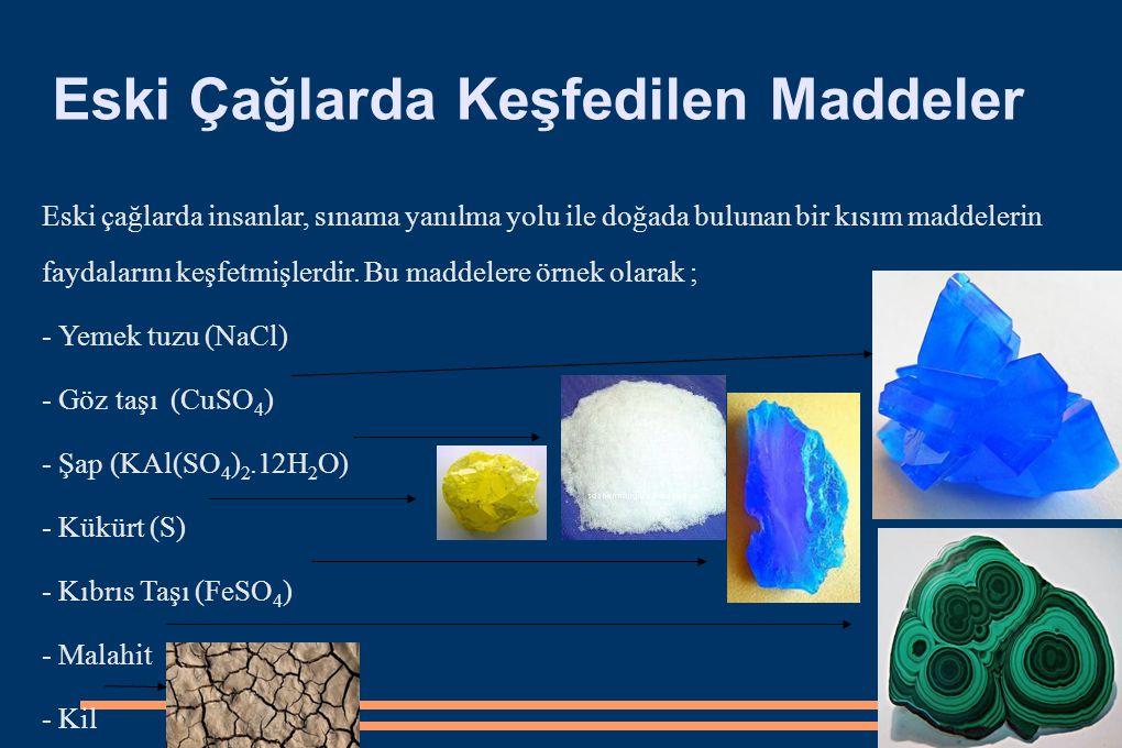 Simyacıların eski dönemlerde kullandığı bazı yöntemler ve aletler YöntemAlet Damıtmaİmbik SüblimleşmeSaklama kabı KavurmaFırın Mayalanma Katılaşma Kristallenme
