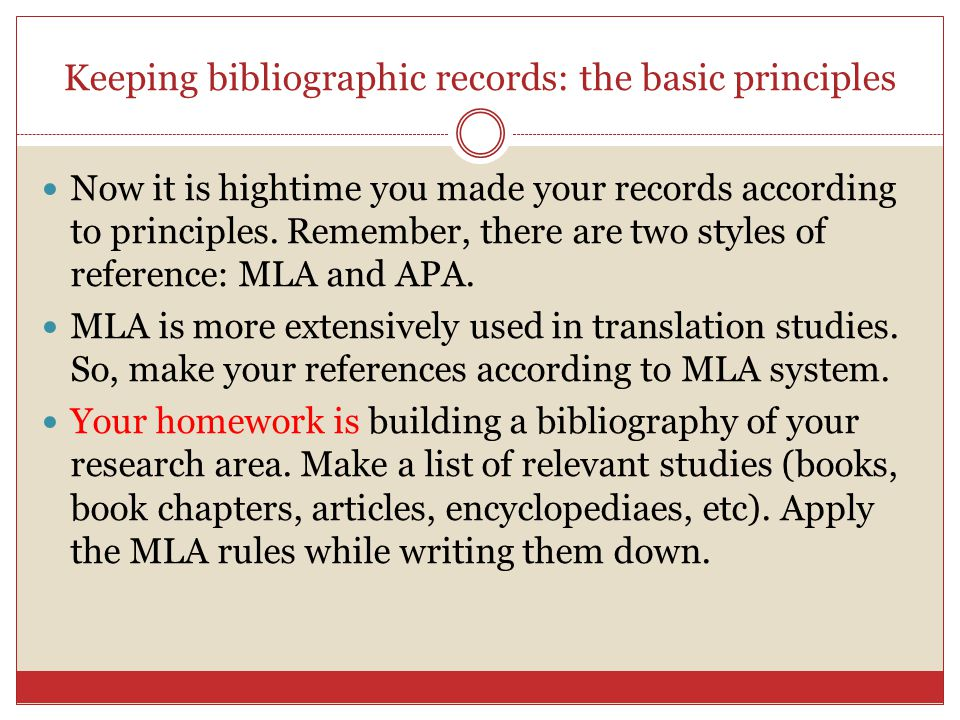 Keeping bibliographic records: the basic principles Now it is hightime you made your records according to principles.