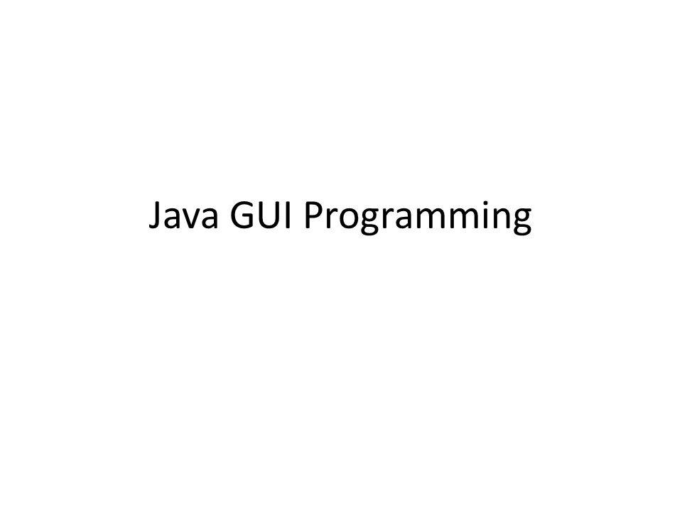 Java GUI Programming