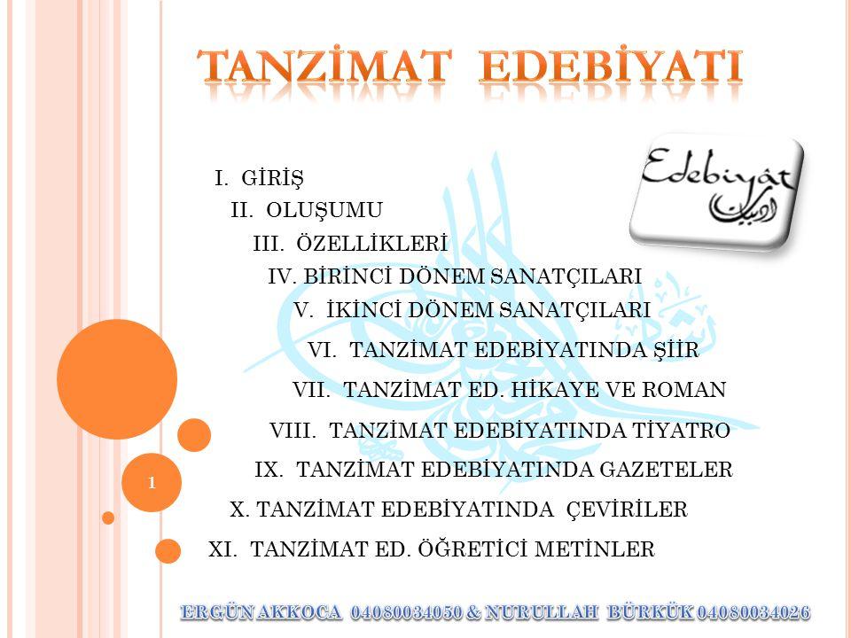32 ERGÜN & NURULLAH TASVİR-İ EFKÂR( 1862) * Şinasi tarafından kurulan bir gazetedir.