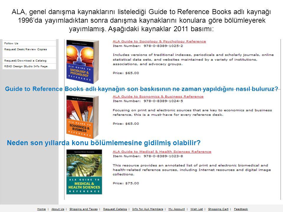 ALA, genel danışma kaynaklarını listelediği Guide to Reference Books adlı kaynağı 1996'da yayımladıktan sonra danışma kaynaklarını konulara göre bölümleyerek yayımlamış.
