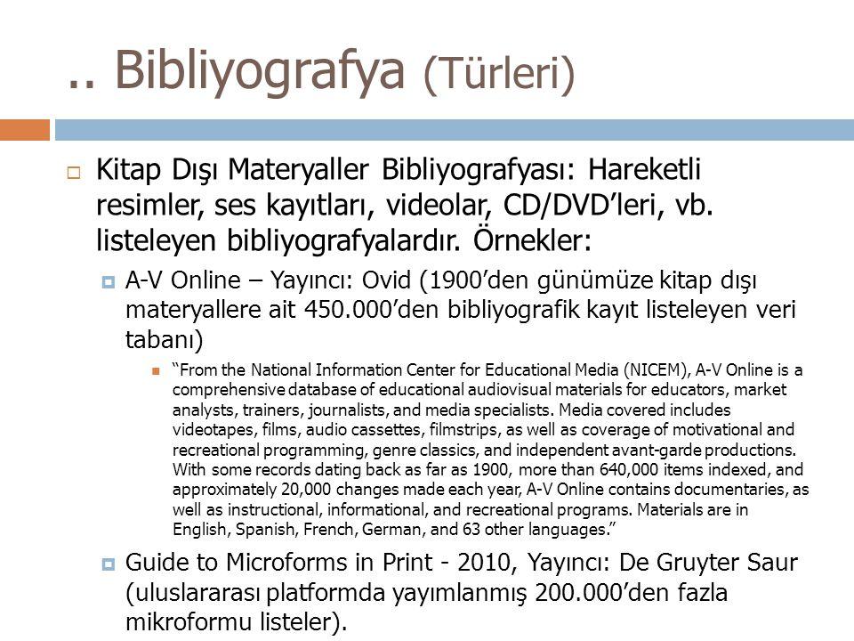  Kitap Dışı Materyaller Bibliyografyası: Hareketli resimler, ses kayıtları, videolar, CD/DVD'leri, vb.