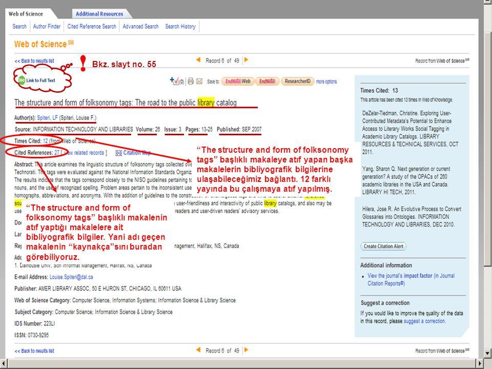 The structure and form of folksonomy tags başlıklı makalenin atıf yaptığı makalelere ait bibliyografik bilgiler.