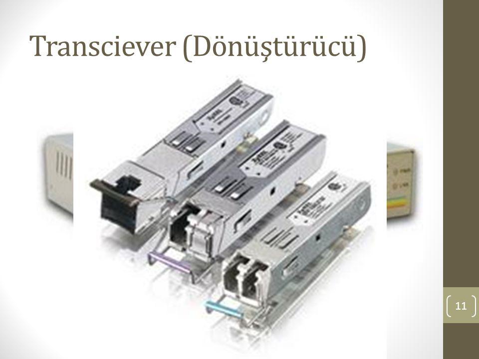 Transciever (Dönüştürücü) 11