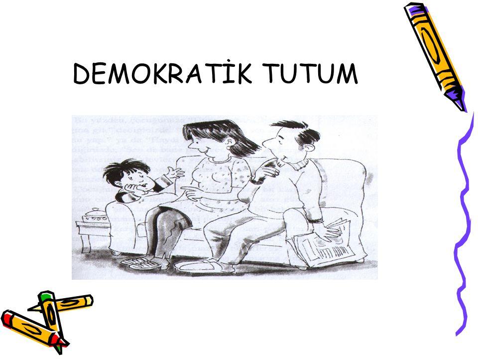 DEMOKRATİK TUTUM