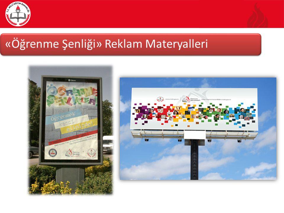 «Öğrenme Şenliği» Reklam Materyalleri