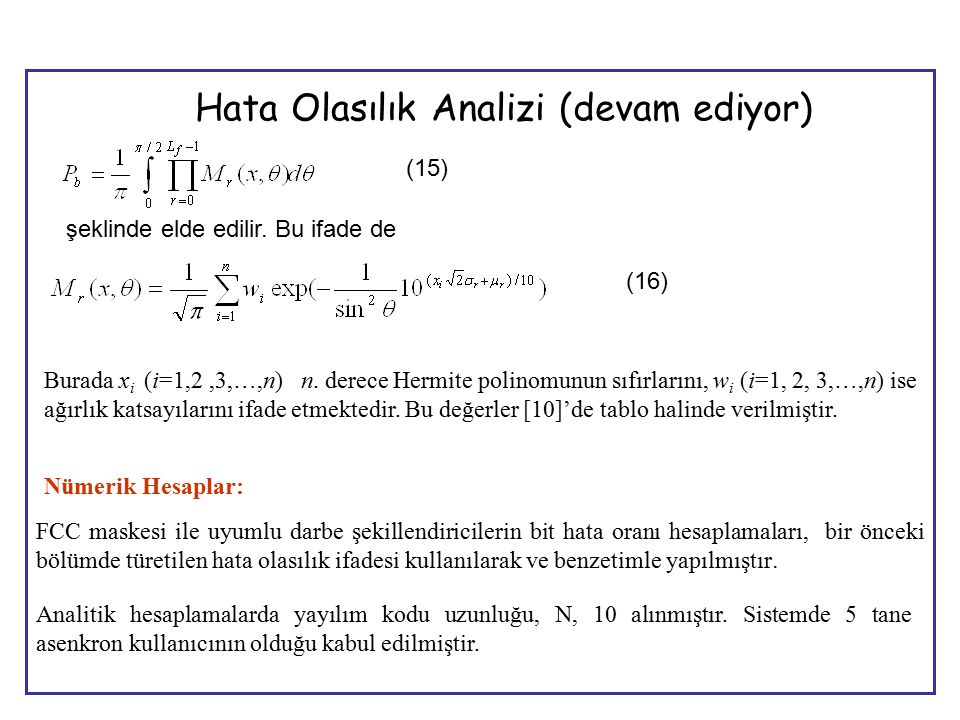 12 (15) şeklinde elde edilir. Bu ifade de (16) Burada x i (i=1,2,3,…,n) n.