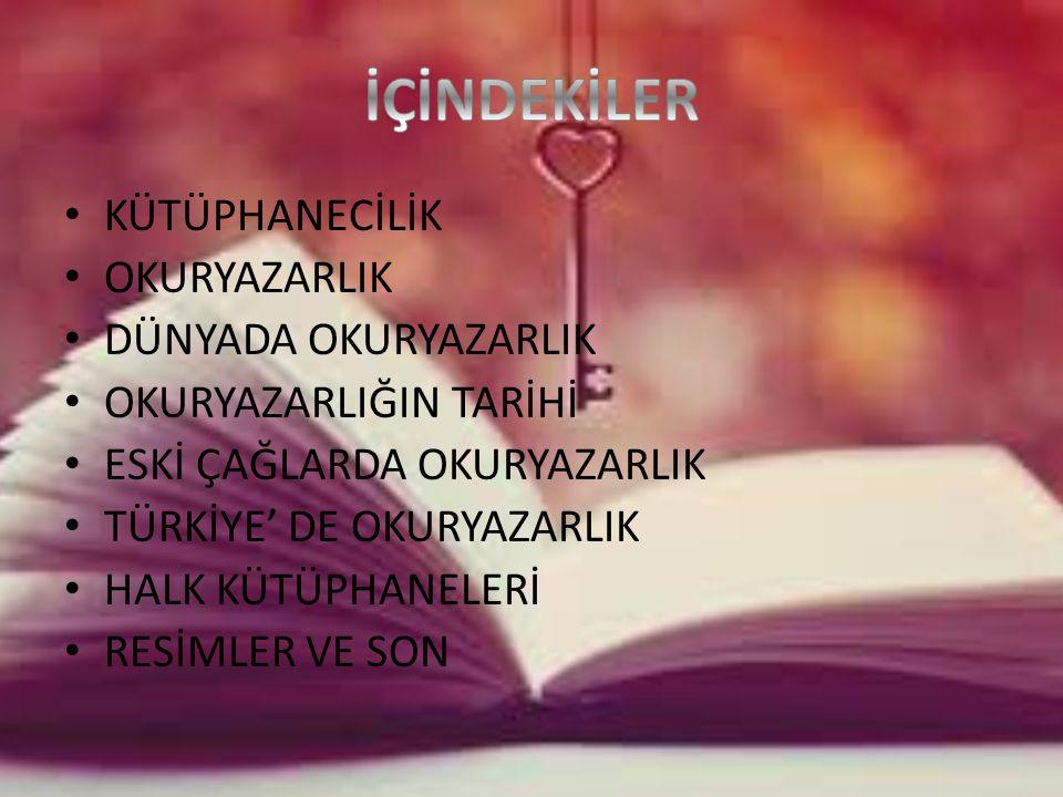 Türkiye'de 900 yıllık bir kütüphane geleneği vardır.