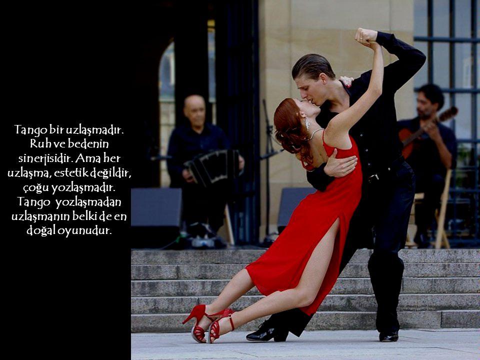 Müzi ğ i, ili ş kimizin dı ş ındaki de ğ i ş en hayat ko ş ulları olarak dü ş ünelim. Tango yapabilmek için adımlarımızın gitti ğ i yere nasıl dikkat