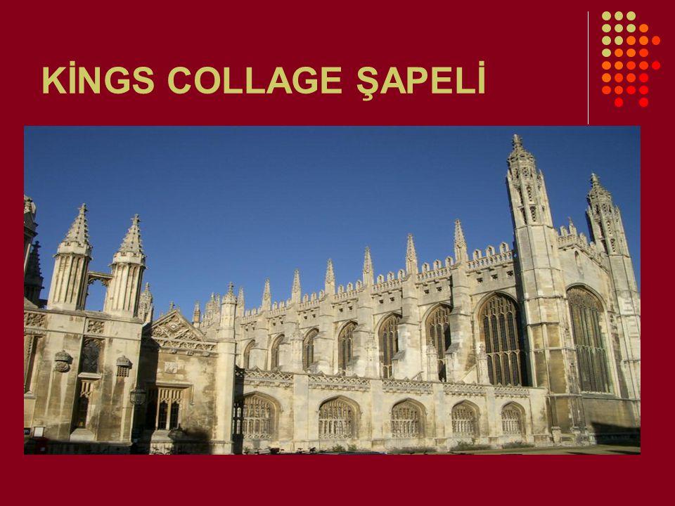 Kings Collage Şapeli 1446- 1515 Işık ihtiyacı,gotik katedrallerde büyük klerostari pencerelerden sağlanıyordu.Bu şapelde ise ışık sorunu tamamen çözülmüştür.Plan dikdörtgen bir taş kafes biçiminde olup,duvarlar tamamen camdır.Gotik üslubun bütün çabası duvar yerine cam koymaktı.Bu şapel ışığın en çok girdiği yerdi zira bütün tonozların yükünü payandalar taşıyordu.