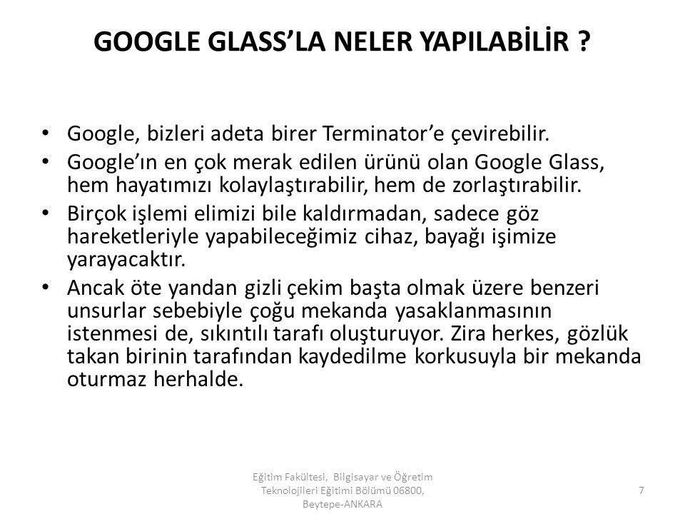 GOOGLE GLASS'LA NELER YAPILABİLİR ? Google, bizleri adeta birer Terminator'e çevirebilir. Google'ın en çok merak edilen ürünü olan Google Glass, hem h