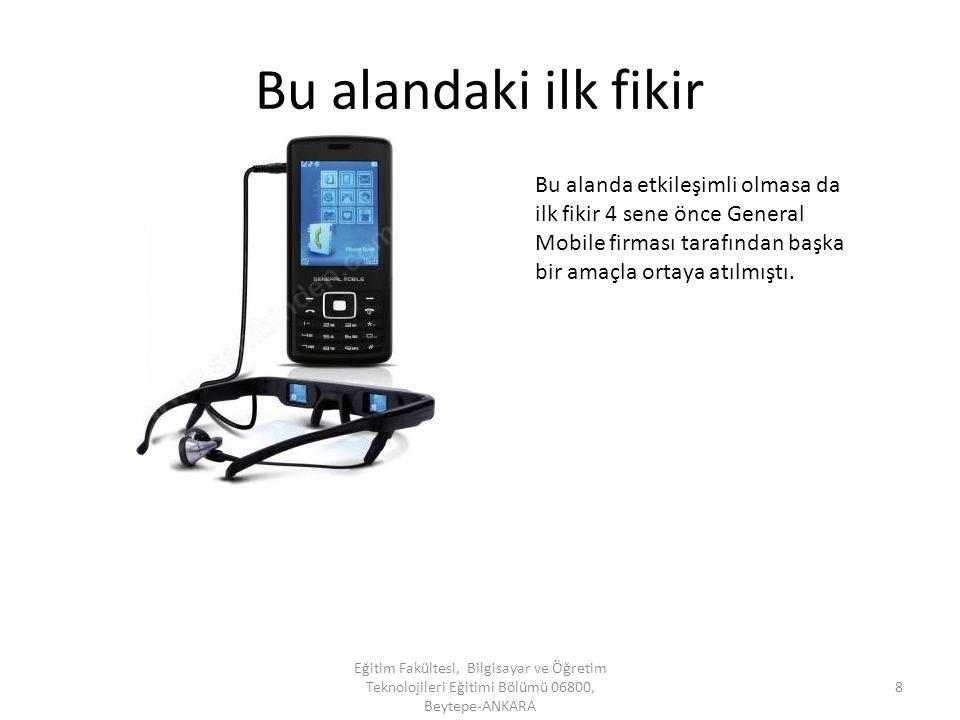 Rakipleri Eğitim Fakültesi, Bilgisayar ve Öğretim Teknolojileri Eğitimi Bölümü 06800, Beytepe-ANKARA 9 Samsung Gear