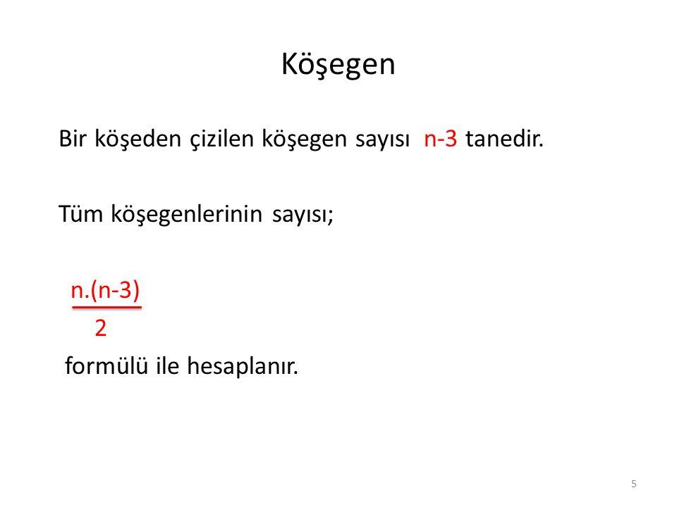 Örnekler 3 Bir iç açısının ölçüsü 160 olan düzgün çokgen kaç kenarlıdır.