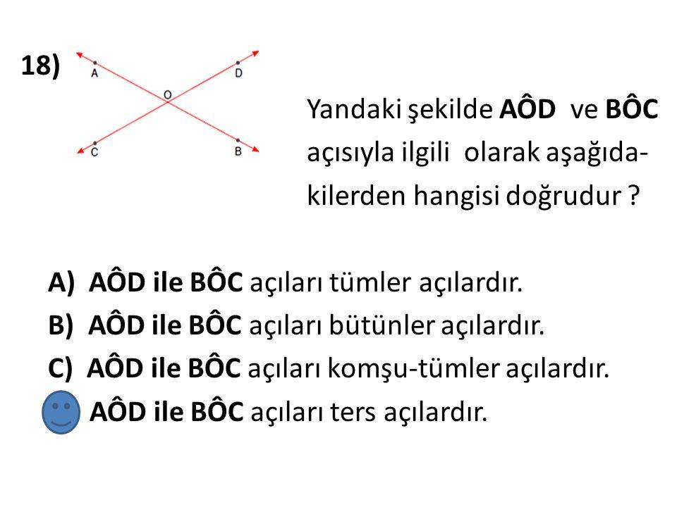 19) Yandaki şekilde verilenlere göre, m (AÔT) = ? A) 44 0 B) 46 0 C)134 0 D) 150 0