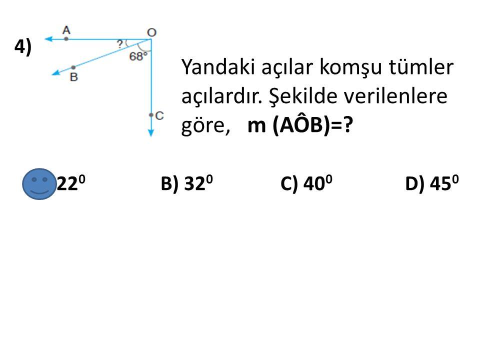 5) 55 0 nin tümler açısı kaç derecedir ? A) 30 0 B) 35 0 C) 40 0 D) 45 0