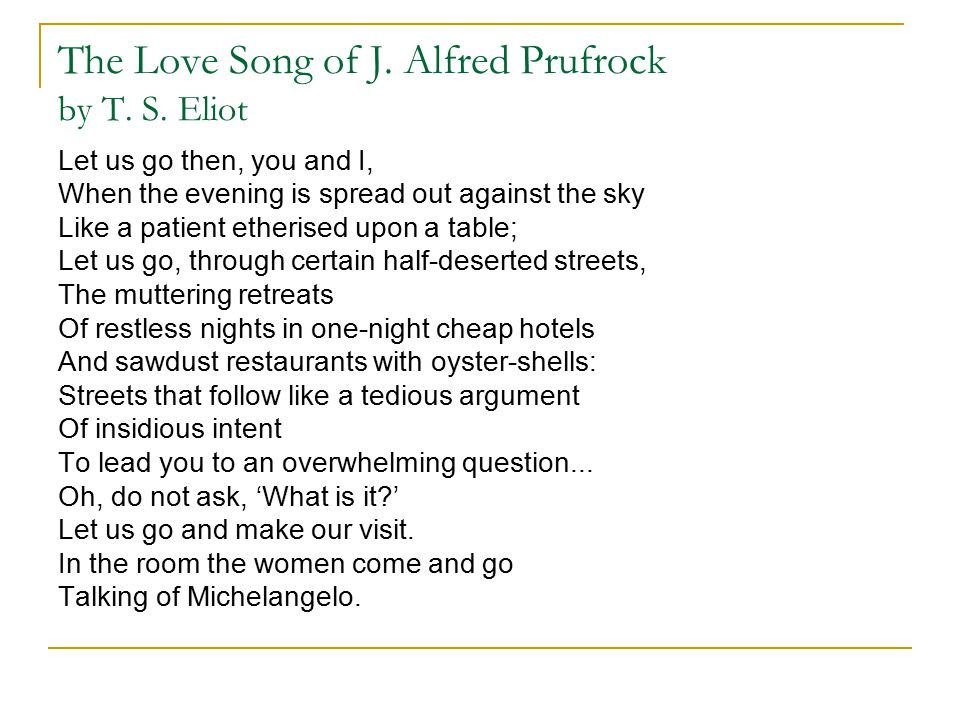 The Love Song of J.Alfred Prufrock by T. S.