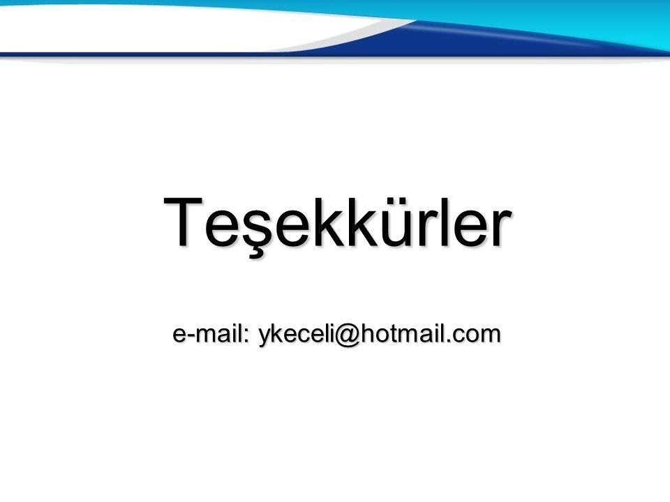 Teşekkürler e-mail: ykeceli @ hotmail.com