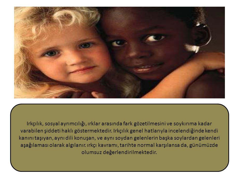 Irkçılık, sosyal ayrımcılığı, ırklar arasında fark gözetilmesini ve soykırıma kadar varabilen şiddeti haklı göstermektedir. Irkçılık genel hatlarıyla