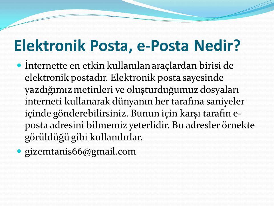 Elektronik Posta, e-Posta Nedir.