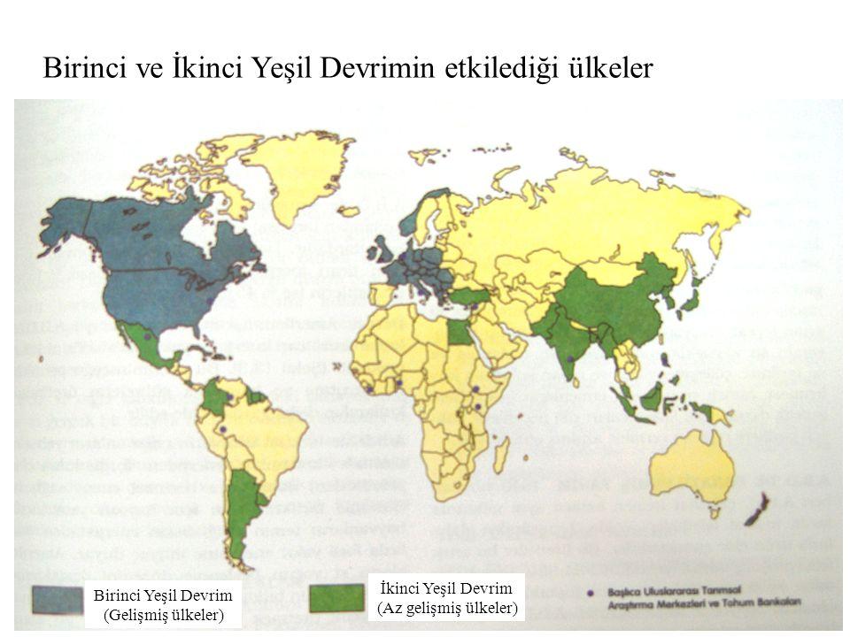Birinci ve İkinci Yeşil Devrimin etkilediği ülkeler Birinci Yeşil Devrim (Gelişmiş ülkeler) İkinci Yeşil Devrim (Az gelişmiş ülkeler)