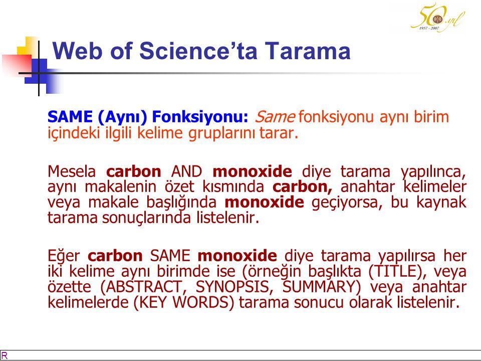M SÖZBİLİR Slayt: 33 Web of Science'ta Tarama SAME (Aynı) Fonksiyonu: Same fonksiyonu aynı birim içindeki ilgili kelime gruplarını tarar.